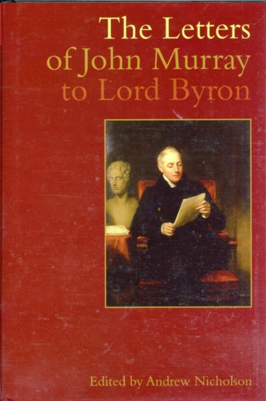 The Letters of John Murray to Lord Byron