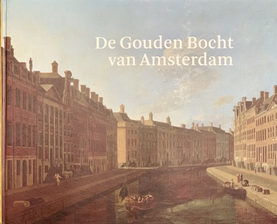 De Gouden Bocht van Amsterdam