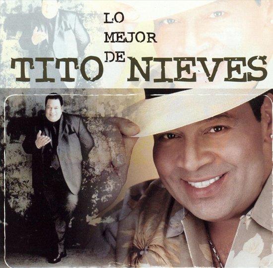 Lo Mejor de Tito Nieves