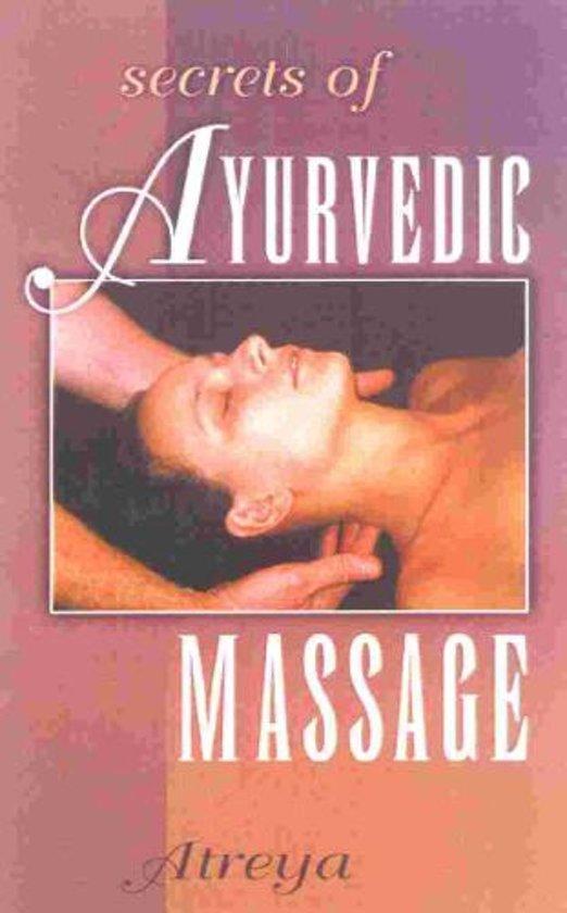 The Secrets of Ayurvedic Massage