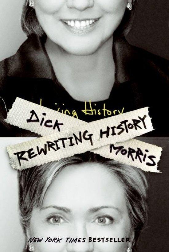 rewriting history dick morris