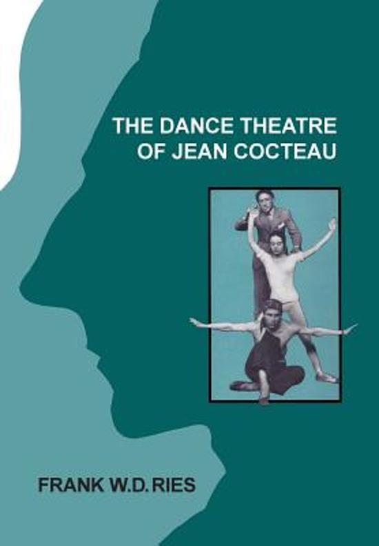 The Dance Theatre of Jean Cocteau