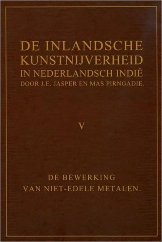 De Inlandsche Kunstnijverheid in Nederlands Indie Deel V