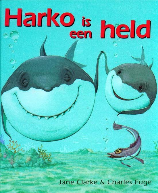 Cover van het boek 'Harko is een held' van Jane Clarke