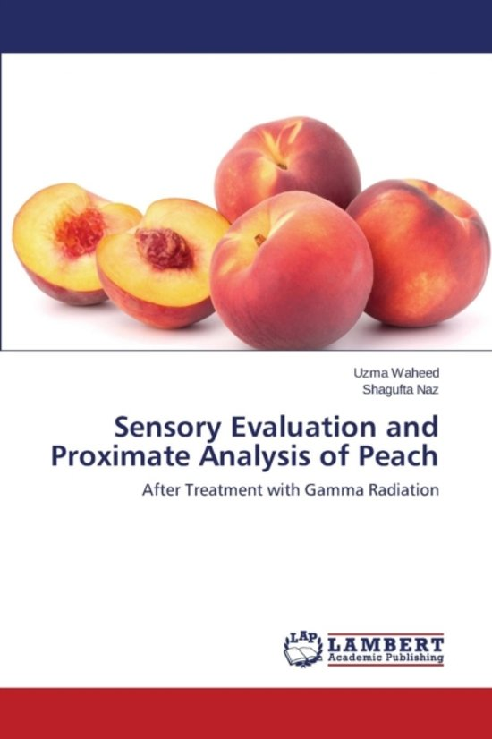 Sensory Evaluation and Proximate Analysis of Peach