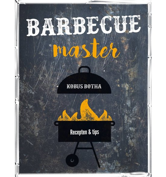 Boek cover Barbecue Master van Kobus Botha (Hardcover)