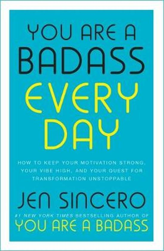 Boek cover You Are a Badass Every Day van Jen Sincero (Hardcover)
