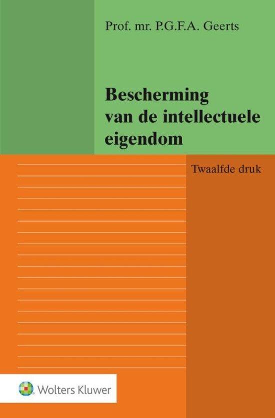 Boek cover Bescherming van de intellectuele eigendom van P.G.F.A. Geerts (Paperback)