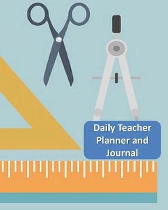 Daily Teacher Planner and Journal