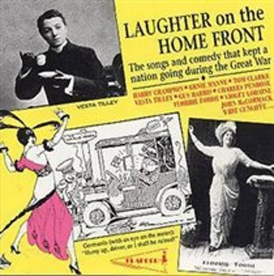 Laughter On The Home Front - Songs And Comedy From The Great War