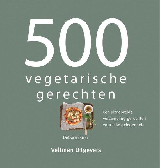 Boek cover 500 vegetarische gerechten van Gray, Deborah (Onbekend)