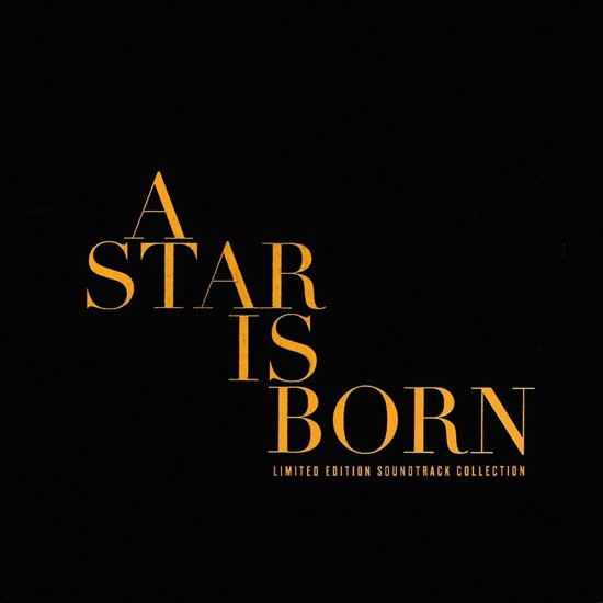 CD cover van Star Is Born [2018] [Original Motion Picture Soundtrack] van Lady Gaga
