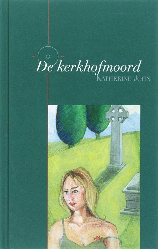 De Kerkhofmoord - K. John  