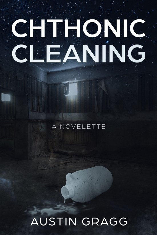 Chthonic Cleaning