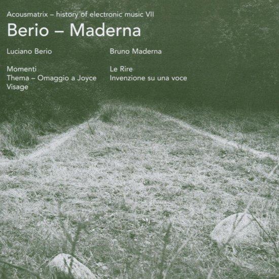 Acousmatrix 7: Berio, Maderna