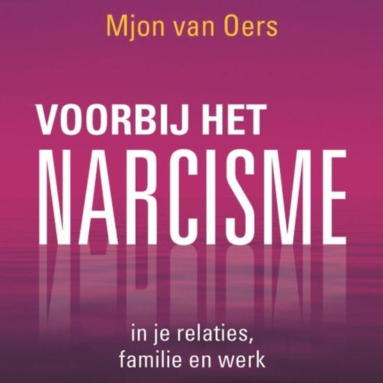 Boek cover Voorbij het narcisme van Mjon van Oers (Onbekend)
