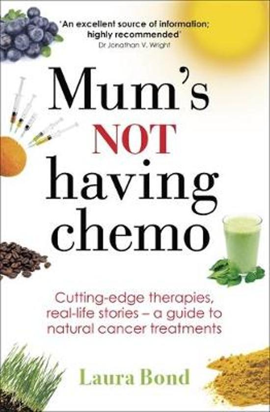 Mum's Not Having Chemo