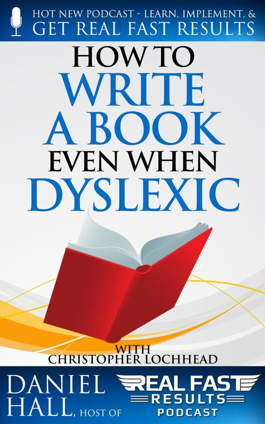 How to Write a Book Even When Dyslexic