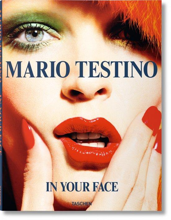 Mario Testino, in Your Face