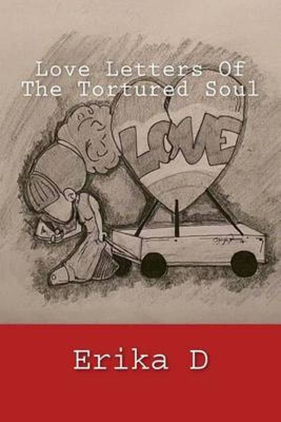 Love Letters of the Tortured Soul