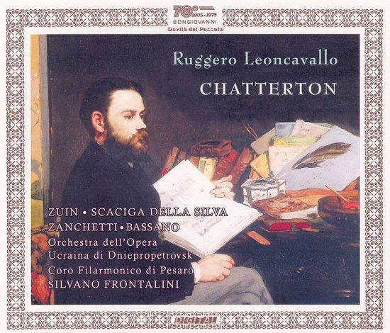 Leoncavallo: Chatterton (World Premiere Recording)
