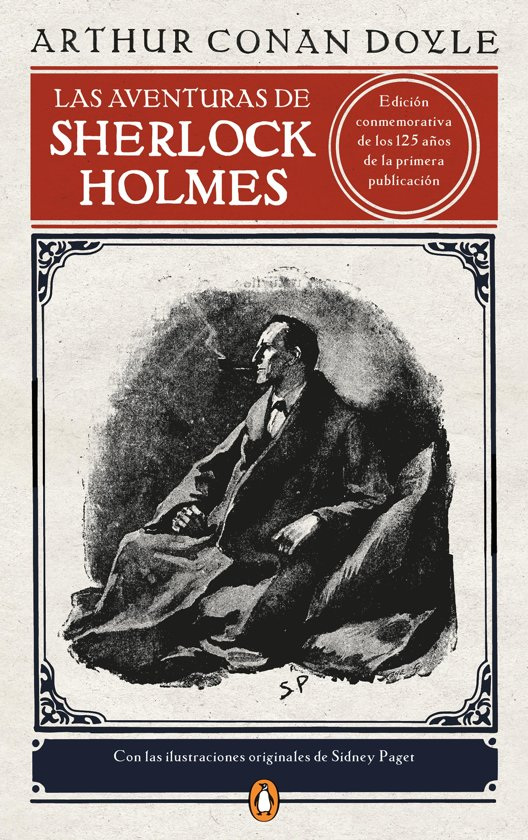 Las aventuras de Sherlock Holmes (edicion ilustrada) (Los mejores clásicos)