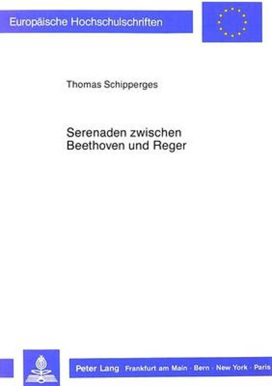 Serenaden Zwischen Beethoven Und Reger