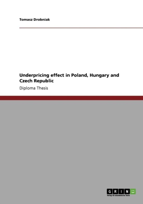 Underpricing Effect in Poland, Hungary and Czech Republic