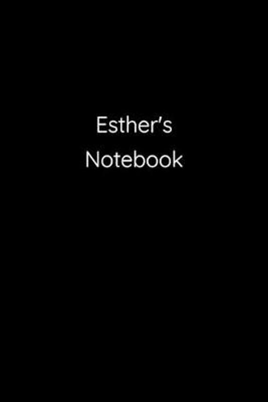 Esther's Notebook: Notebook / Journal / Diary - 6 x 9 inches (15,24 x 22,86 cm), 150 pages.
