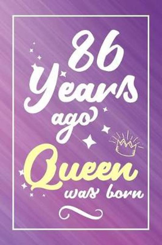 86 Years Ago Queen Was Born