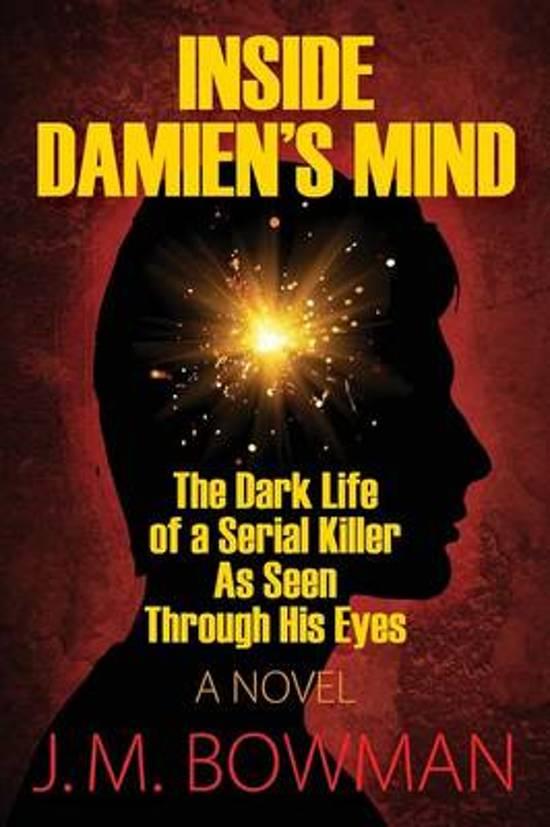 Inside Damien's Mind
