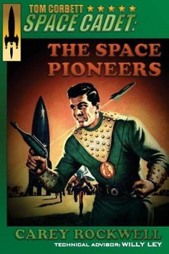 Tom Corbett, Space Cadet: The Space Pioneers