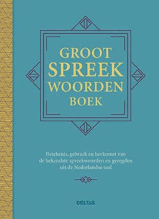 Bolcom Groot Spreekwoordenboek Ed Van Eeden