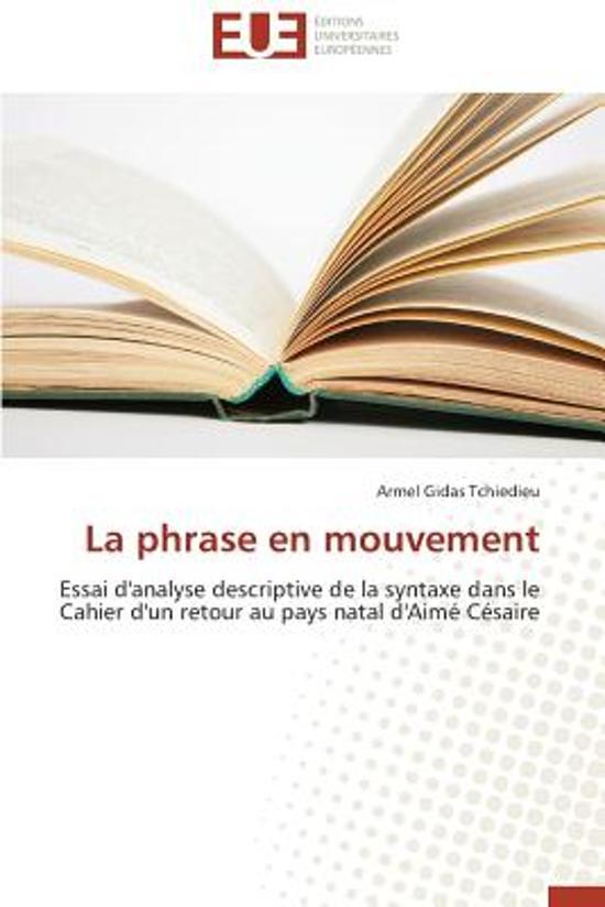 La Phrase En Mouvement