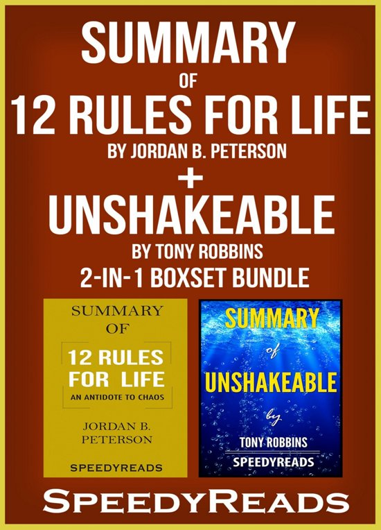 Boek cover Summary of 12 Rules for Life: An Antidote to Chaos by Jordan B. Peterson + Summary of Unshakeable by Tony Robbins 2-in-1 Boxset Bundle van Speedy Reads (Onbekend)