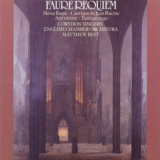 Faure: Requiem Op 48, Cantique de Racine, etc / Matthew Best