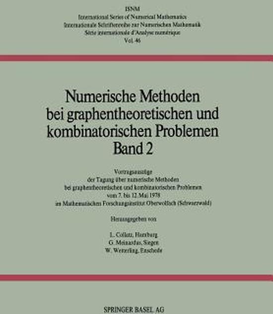 Numerische Methoden Bei Graphentheoretischen Und Kombinatorischen Problemen
