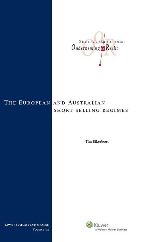 Law of Business and Finance 13 The European and Australian short selling regimes