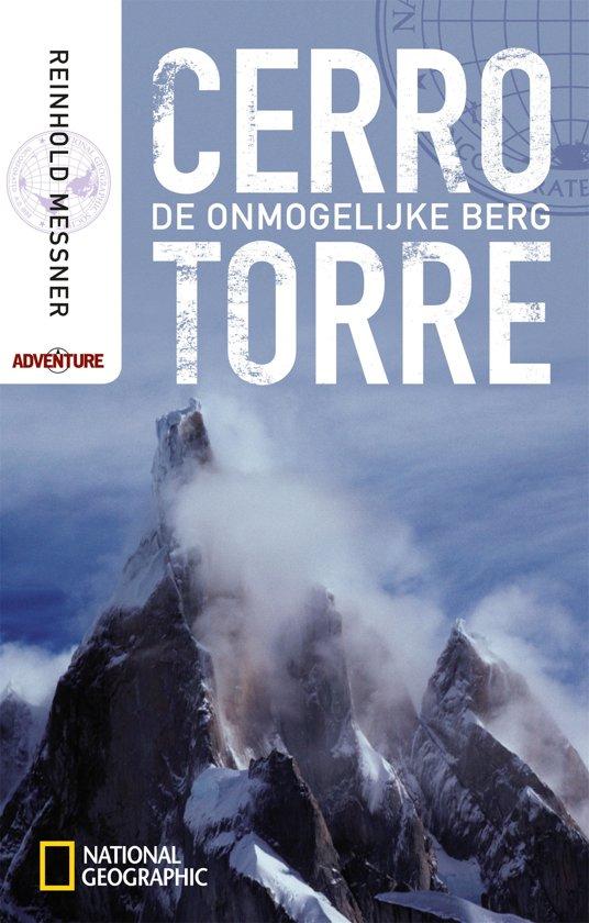 Cover van het boek 'Cerro torre de onmogelijke berg'