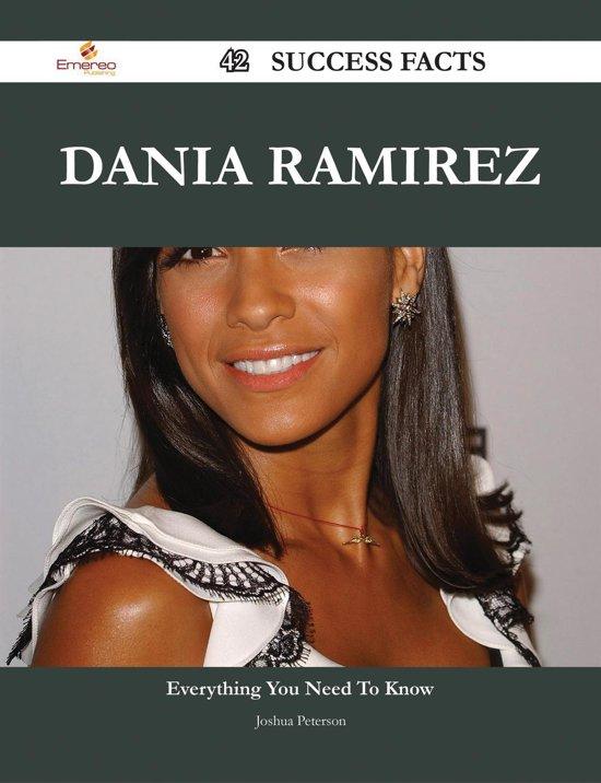 Dania Ramirez 42 Success Facts - Everything you need to know about Dania Ramirez