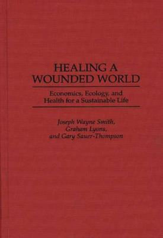 Healing a Wounded World