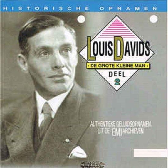 Louis Davids - de grote kleine man - deel 2