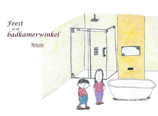 bol.com | Feest in de badkamerwinkel, Melanie Leerkes ...