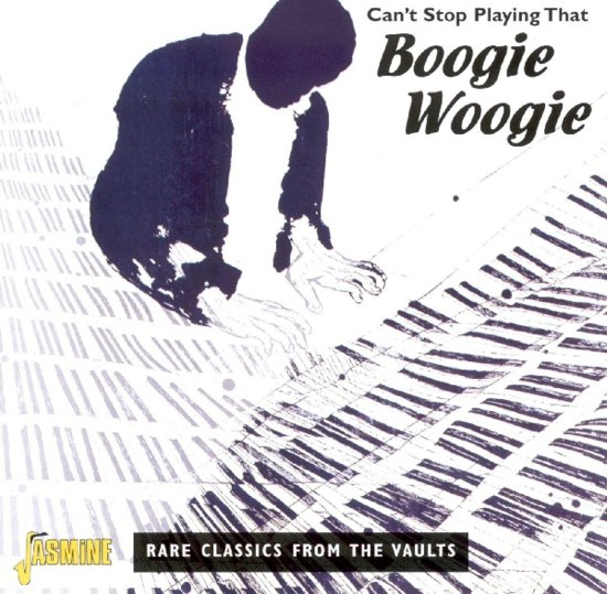 Can'T Stop Playing That Boogie Woogie