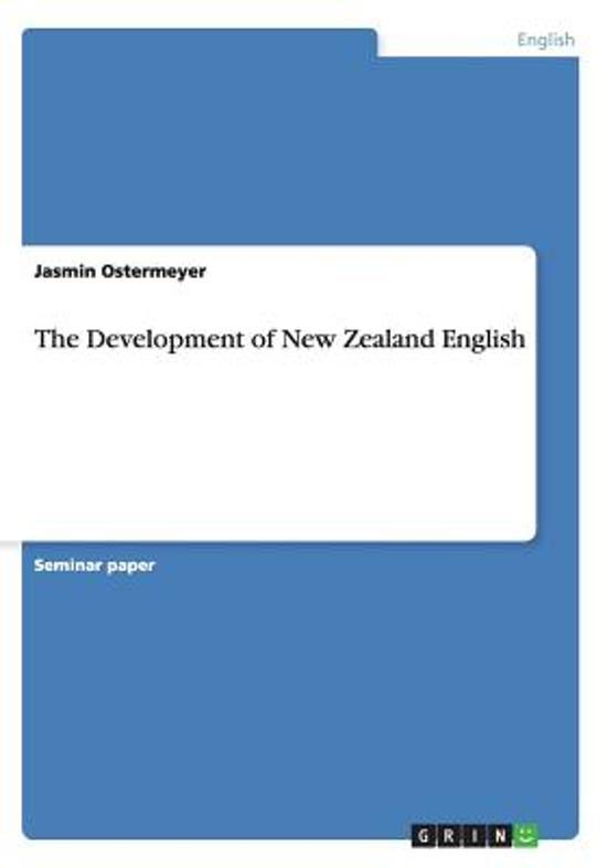 The Development of New Zealand English
