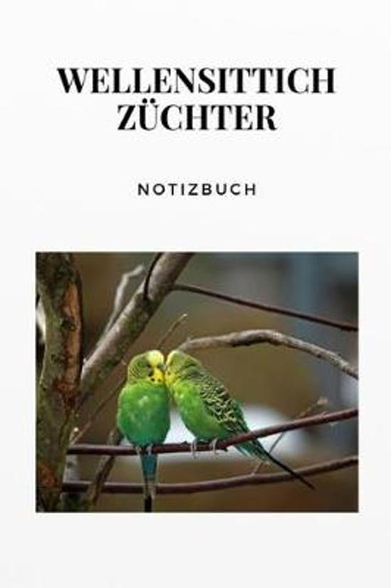 Wellensittich Z chter Notizbuch