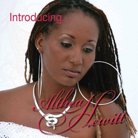 Introducing Althea Hewitt