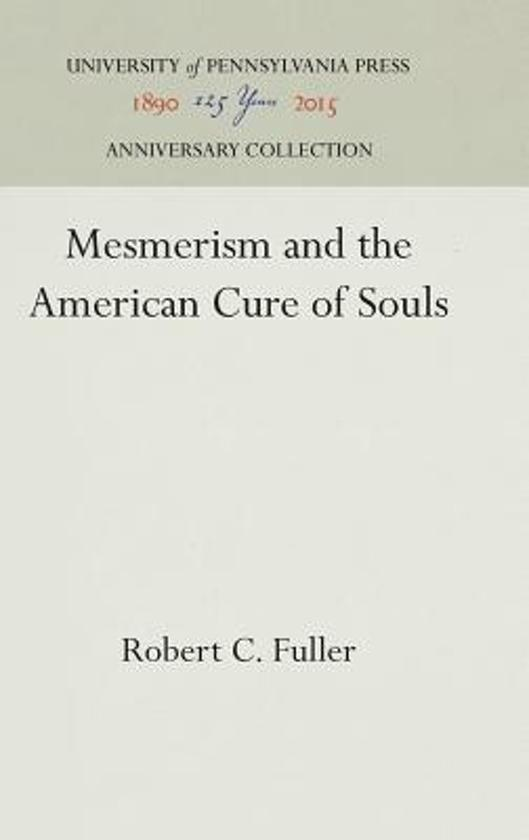 Mesmerism and the American Cure of Souls