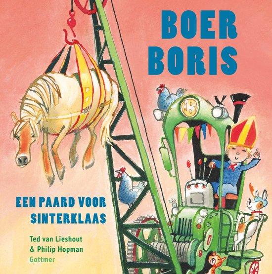 Boek cover Boer Boris een paard voor Sinterklaas van Ted van Lieshout (Hardcover)