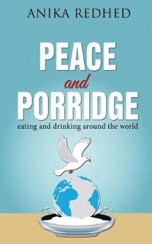 Peace and Porridge